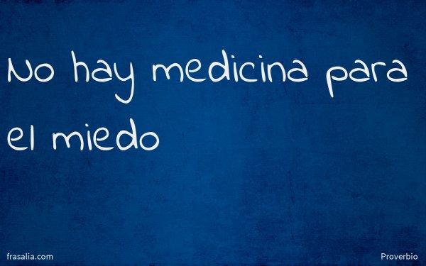 No hay medicina para el miedo