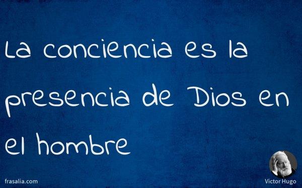 La conciencia es la presencia de Dios en el hombre
